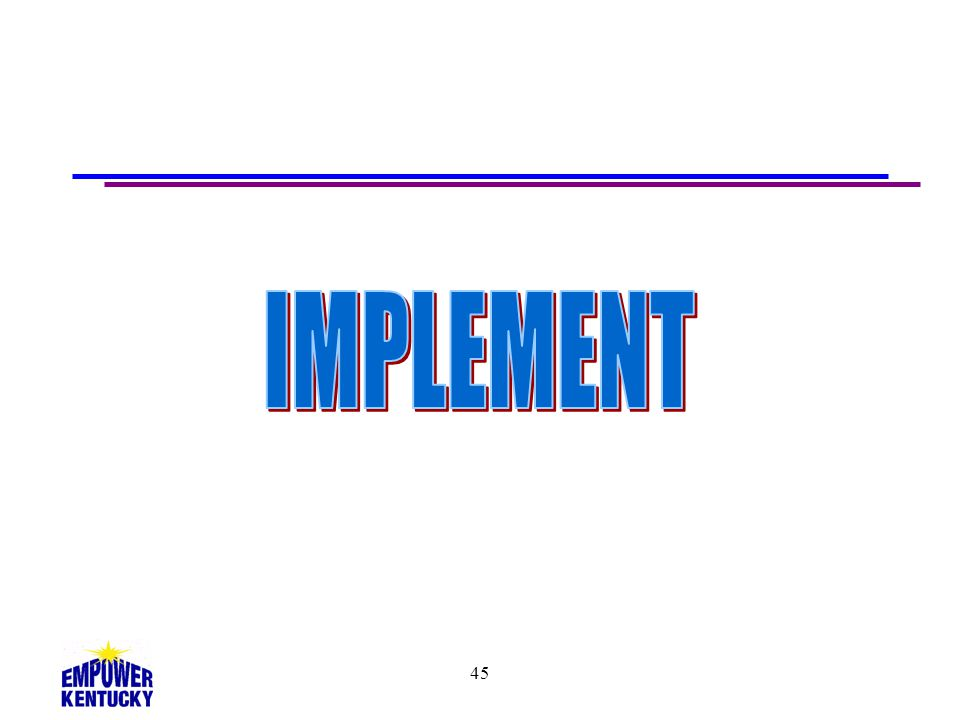 IMPLEMENT 45