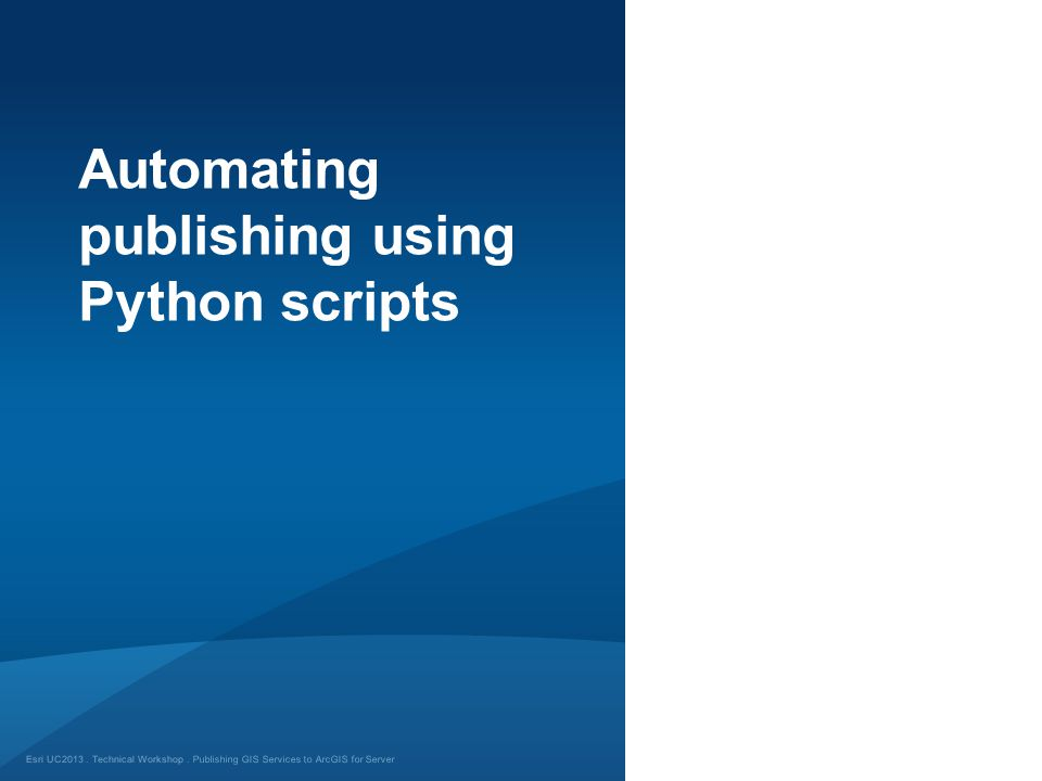 Automating publishing using Python scripts
