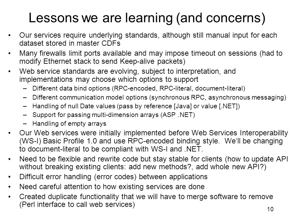 Lessons we are learning (and concerns)