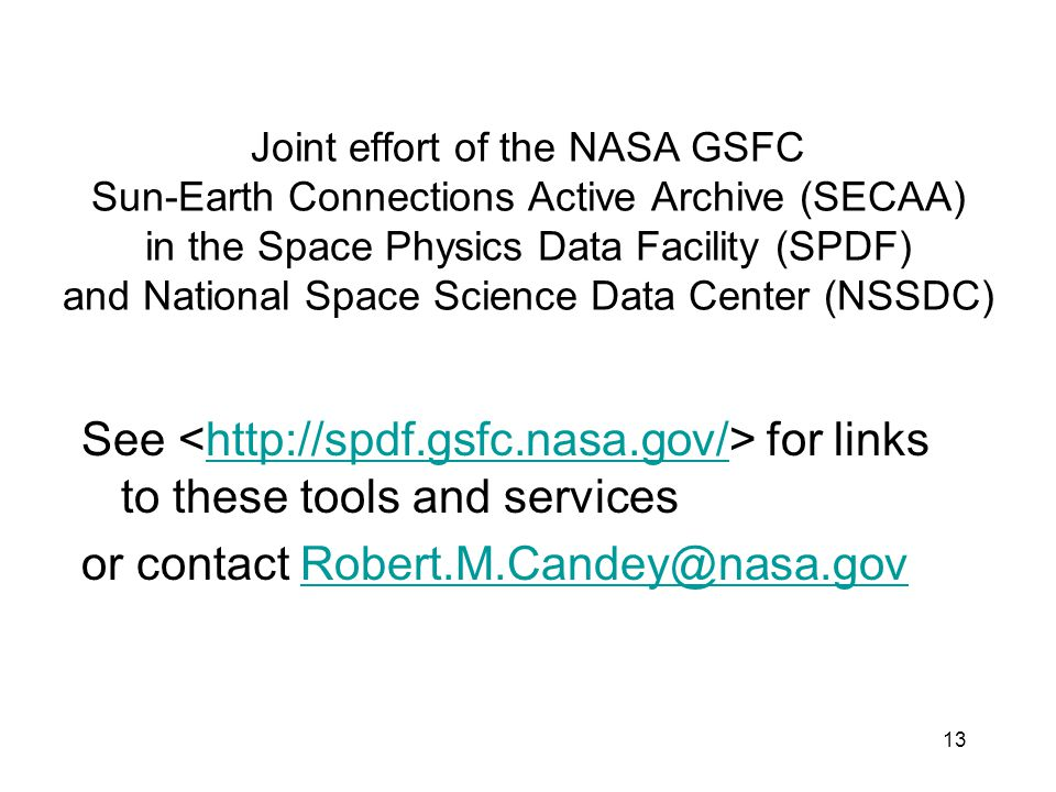 or contact Robert.M.Candey@nasa.gov