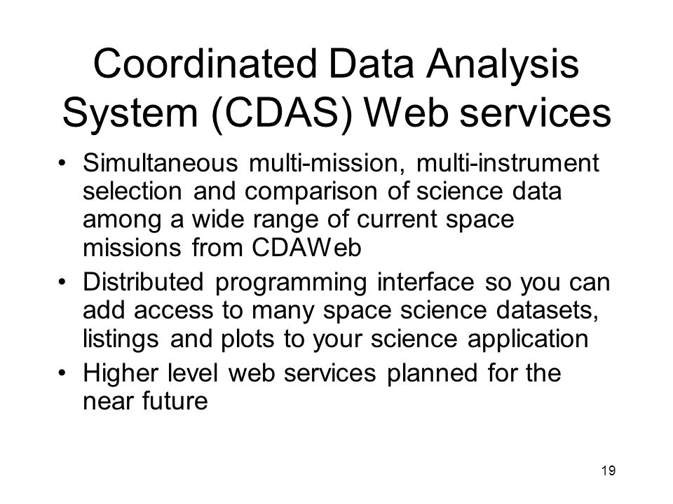Coordinated Data Analysis System (CDAS) Web services