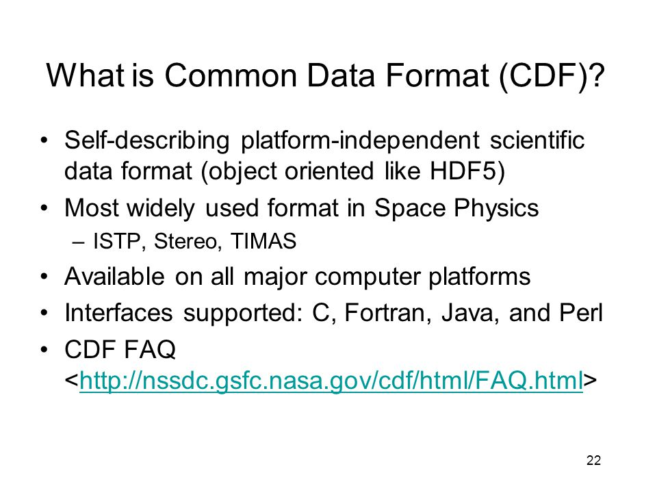 What is Common Data Format (CDF)