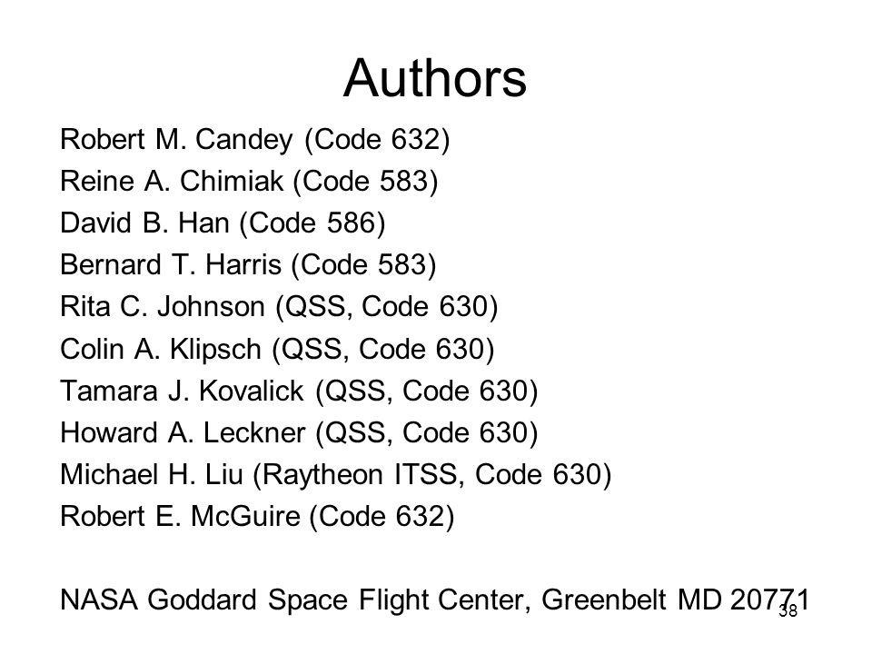 Authors Robert M. Candey (Code 632) Reine A. Chimiak (Code 583)