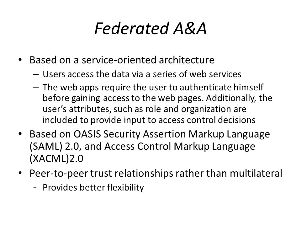 Federated A&A Based on a service-oriented architecture
