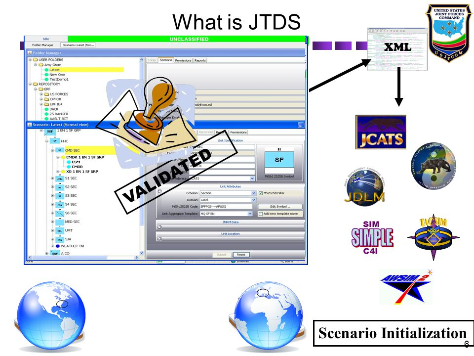 TAC SIM Tactical Simulation What is JTDS VALIDATED
