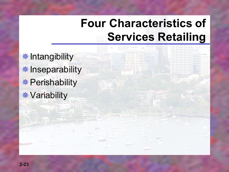 Four Characteristics of Services Retailing
