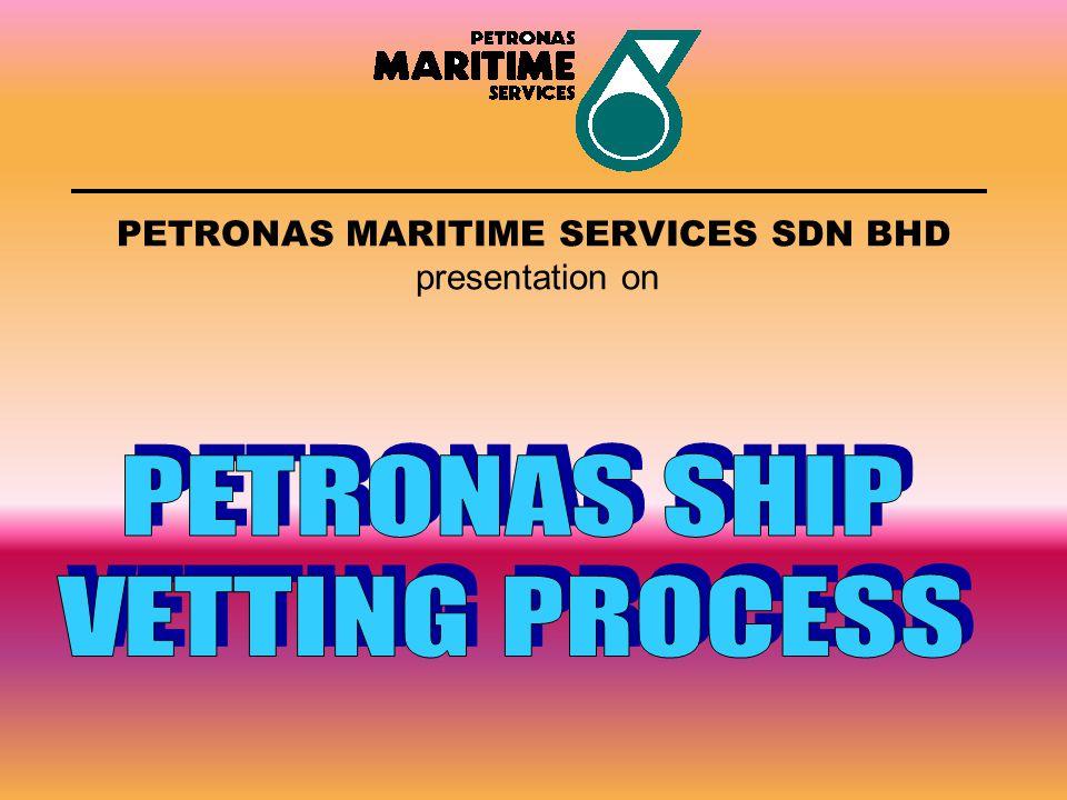 PETRONAS MARITIME SERVICES SDN BHD presentation on
