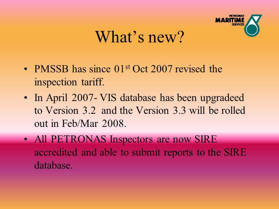 What's new PMSSB has since 01st Oct 2007 revised the inspection tariff.