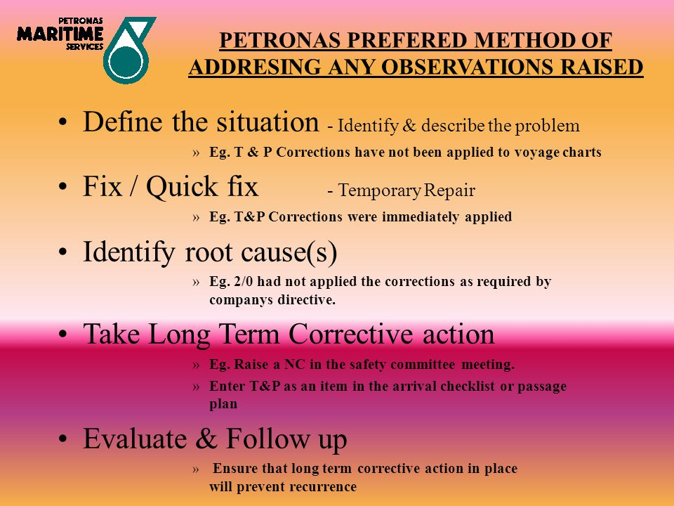 PETRONAS PREFERED METHOD OF ADDRESING ANY OBSERVATIONS RAISED