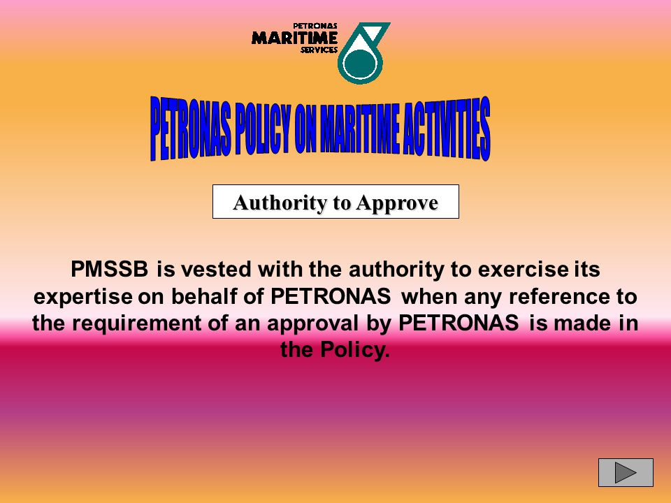 PETRONAS POLICY ON MARITIME ACTIVITIES