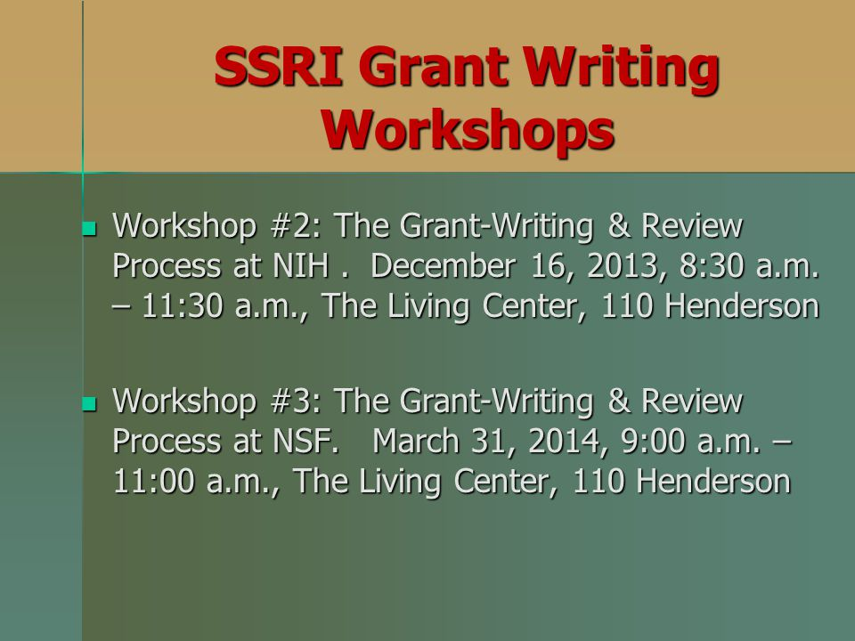 SSRI Grant Writing Workshops