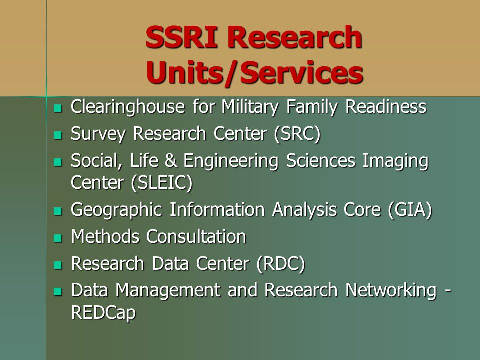 SSRI Research Units/Services