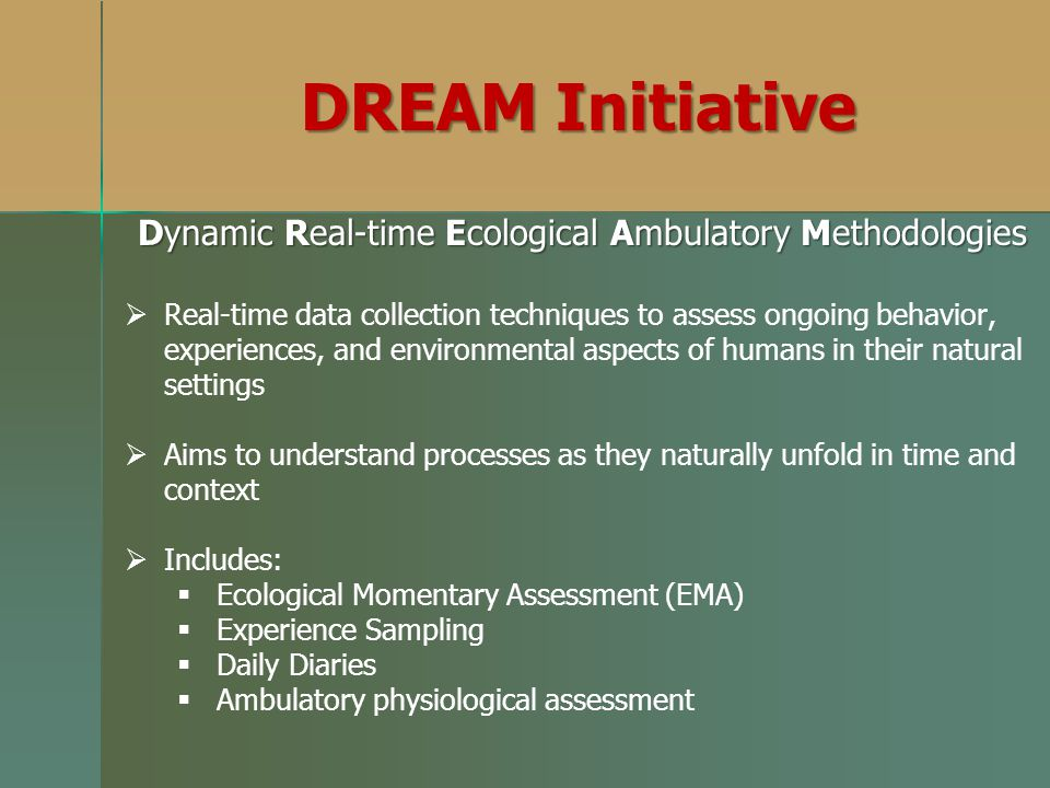 Dynamic Real-time Ecological Ambulatory Methodologies