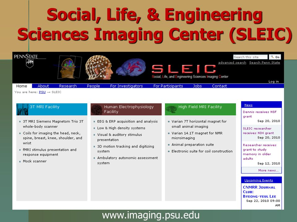 Social, Life, & Engineering Sciences Imaging Center (SLEIC)