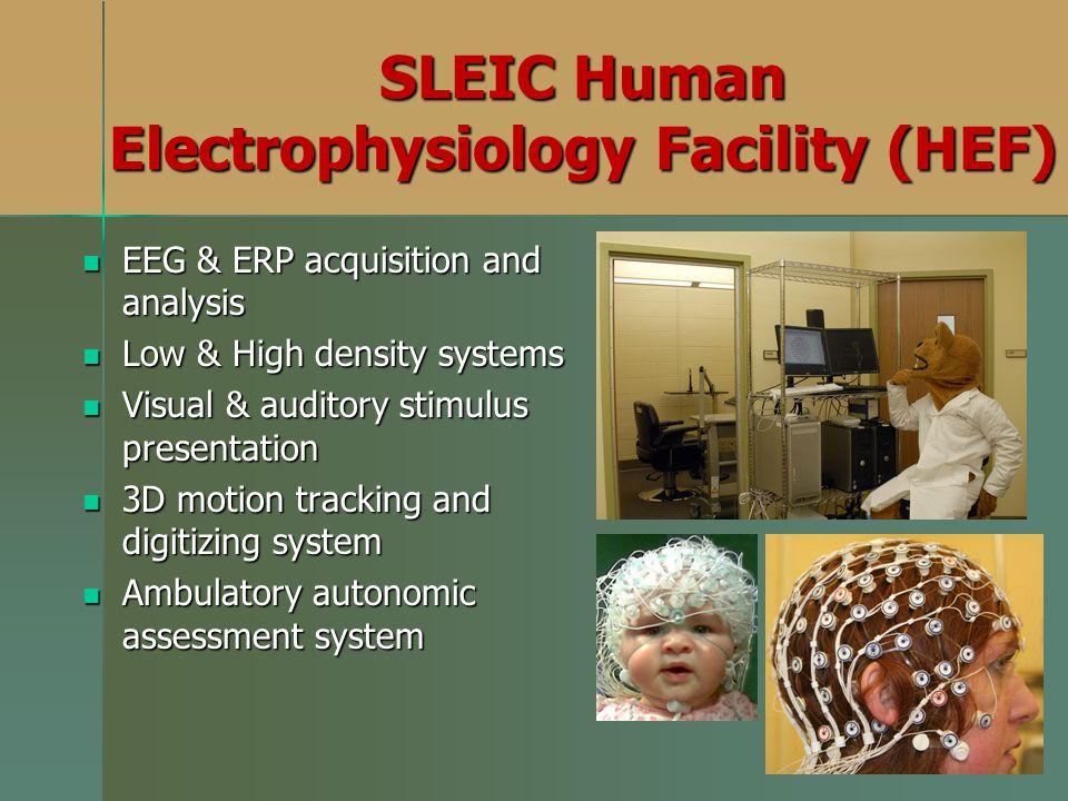SLEIC Human Electrophysiology Facility (HEF)