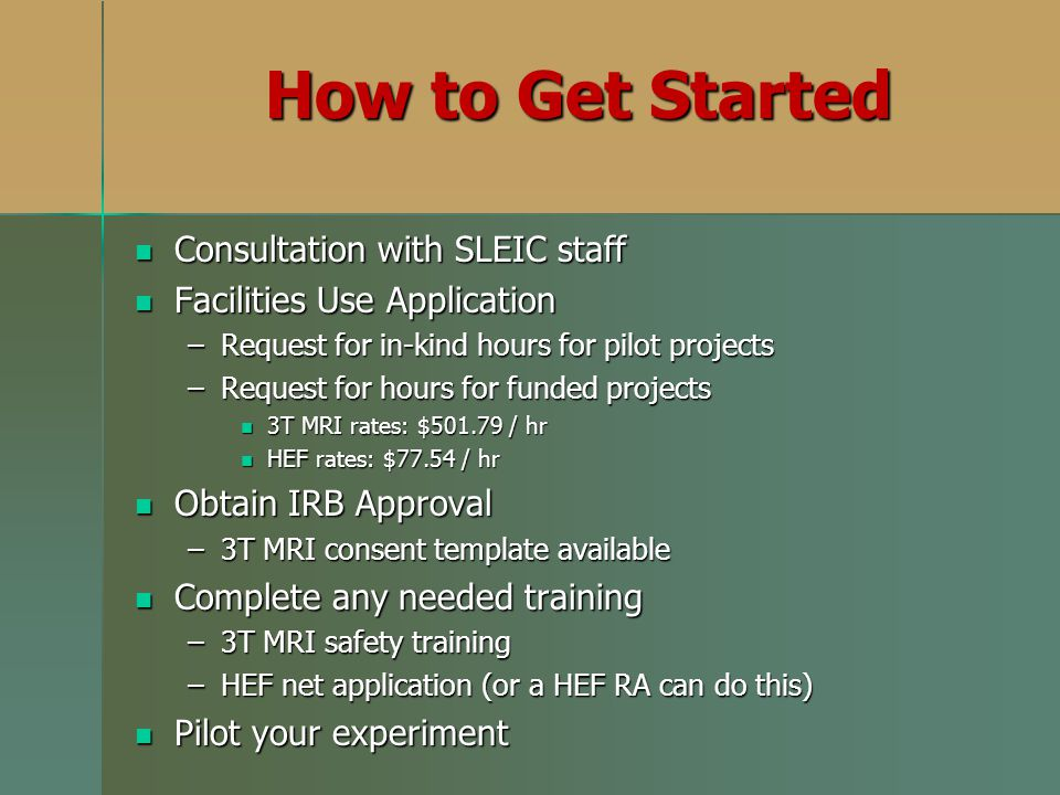 How to Get Started Consultation with SLEIC staff