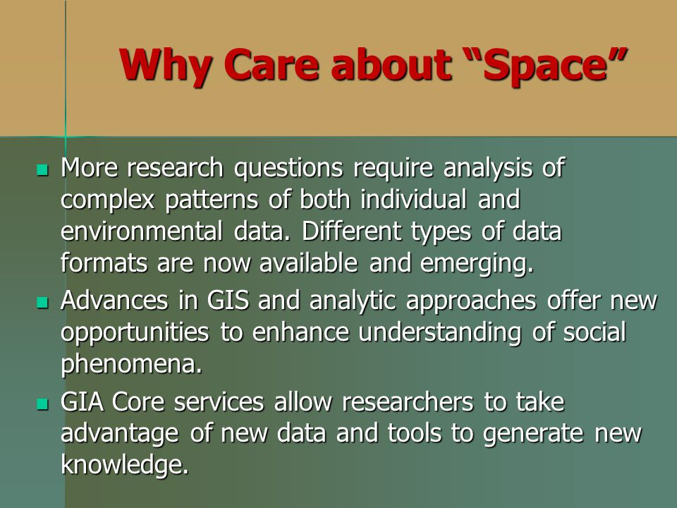 Why Care about Space