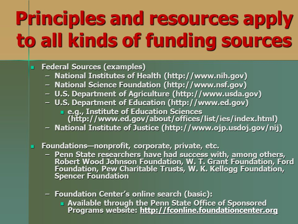 Principles and resources apply to all kinds of funding sources