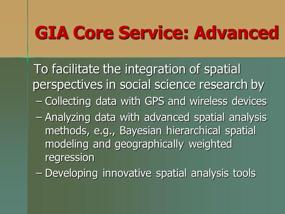 GIA Core Service: Advanced