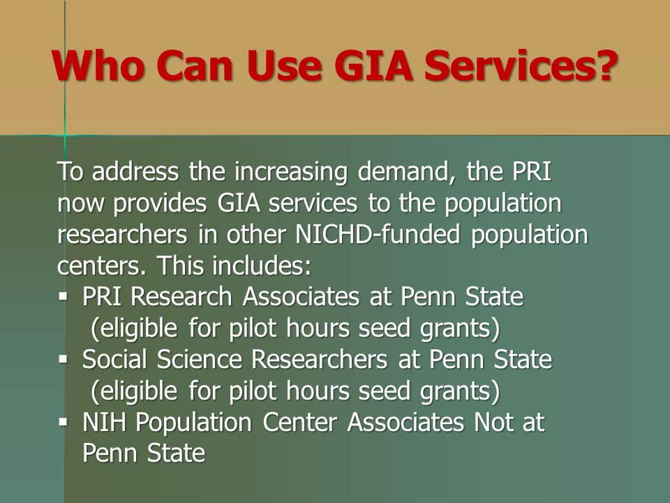 Who Can Use GIA Services