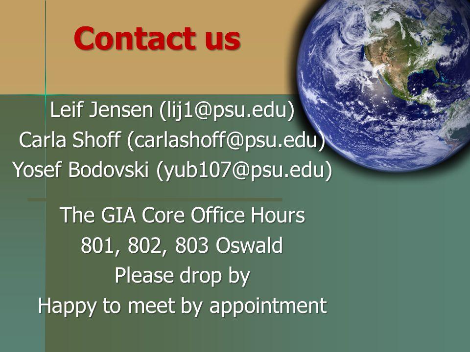 Contact us Leif Jensen (lij1@psu.edu) Carla Shoff (carlashoff@psu.edu)