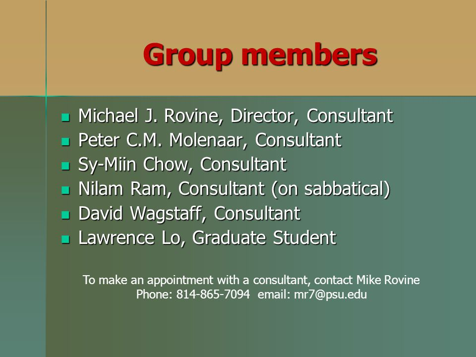 To make an appointment with a consultant, contact Mike Rovine