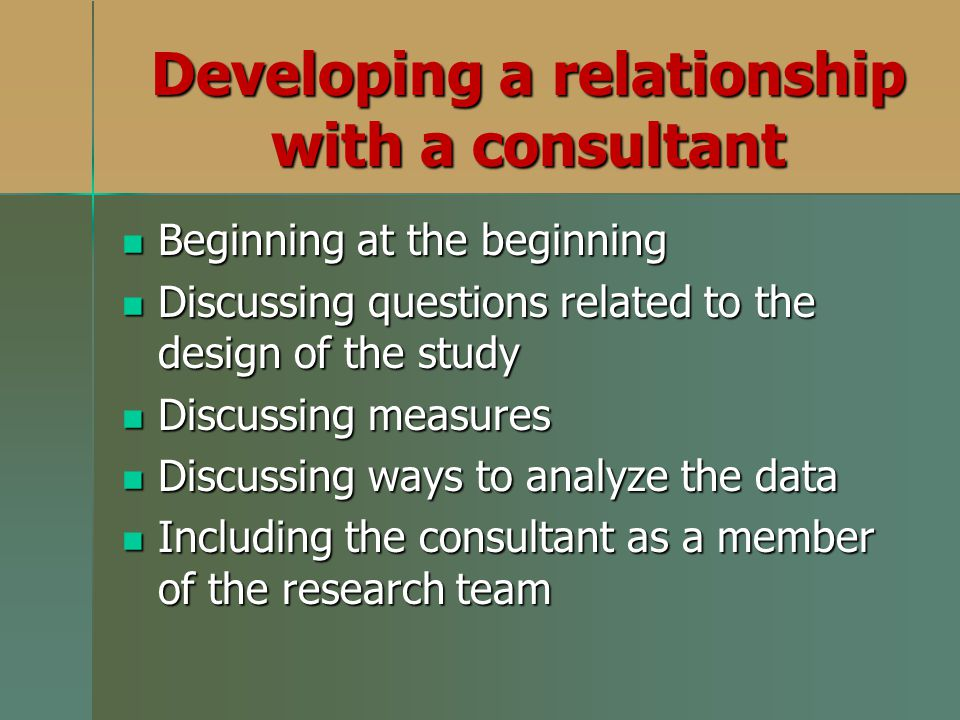 Developing a relationship with a consultant