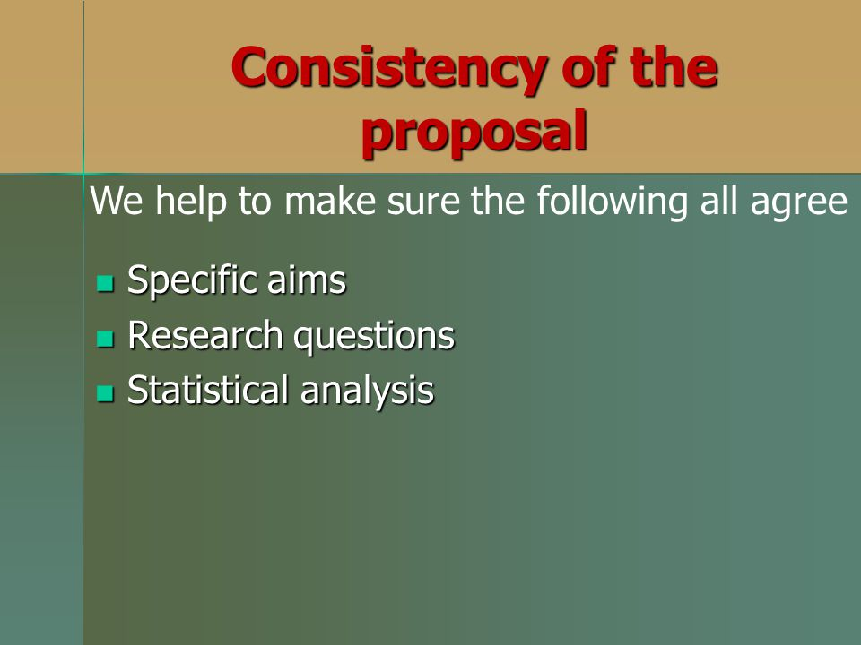 Consistency of the proposal
