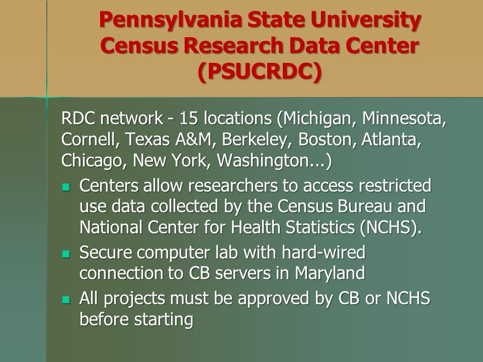 Pennsylvania State University Census Research Data Center (PSUCRDC)