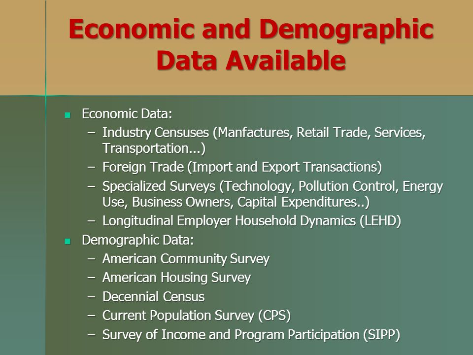 Economic and Demographic Data Available
