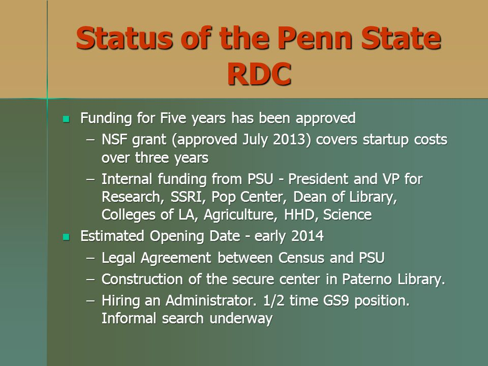 Status of the Penn State RDC
