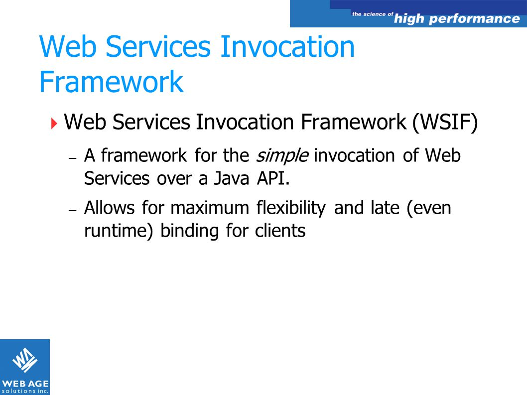 Web Services Invocation Framework
