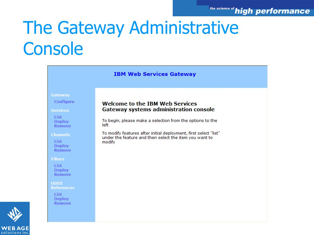 The Gateway Administrative Console