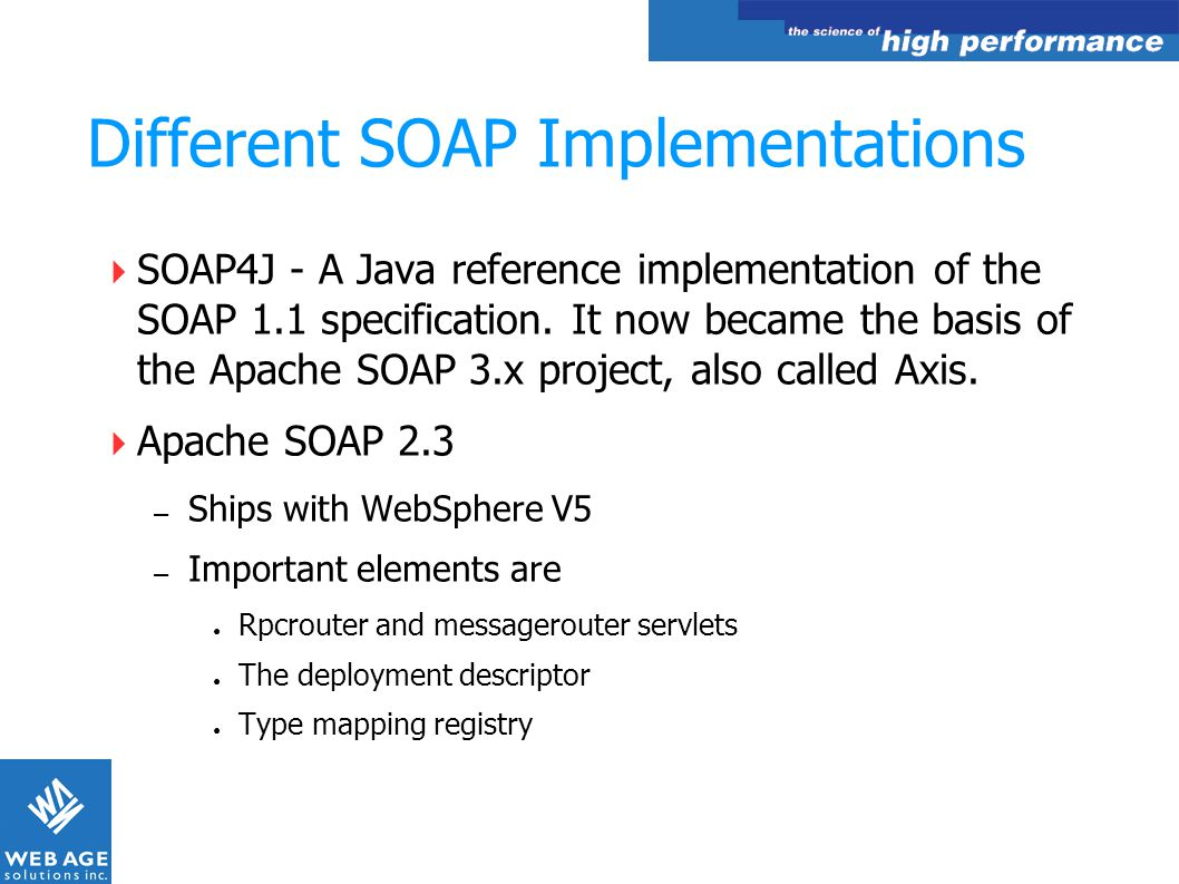 Different SOAP Implementations