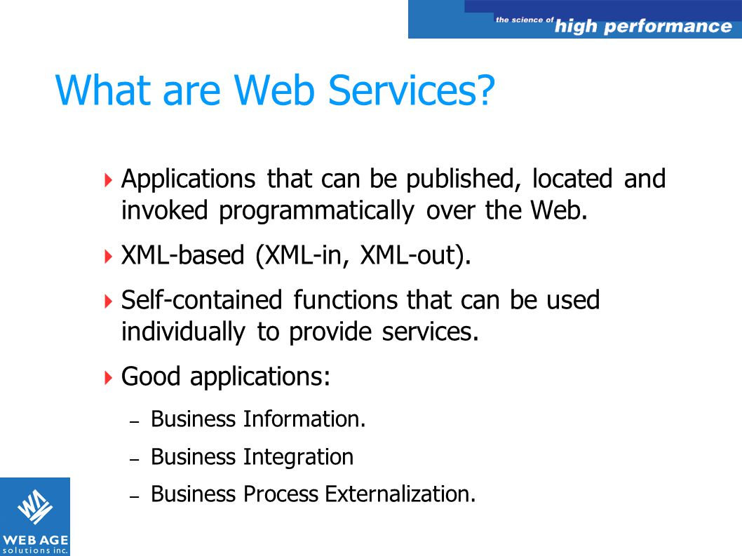What are Web Services Applications that can be published, located and invoked programmatically over the Web.