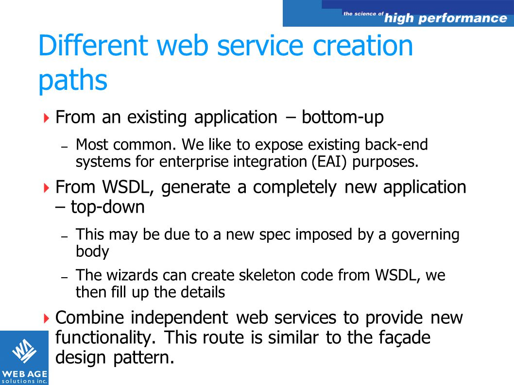 Different web service creation paths
