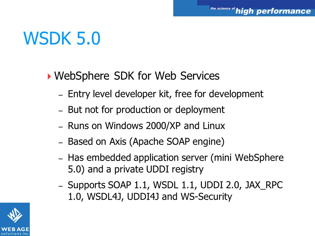 WSDK 5.0 WebSphere SDK for Web Services