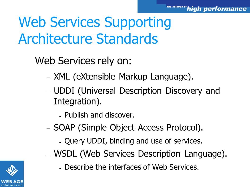 Web Services Supporting Architecture Standards