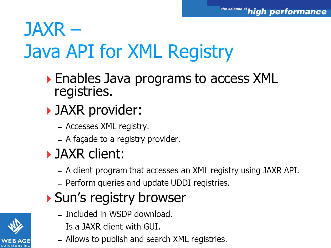 JAXR – Java API for XML Registry