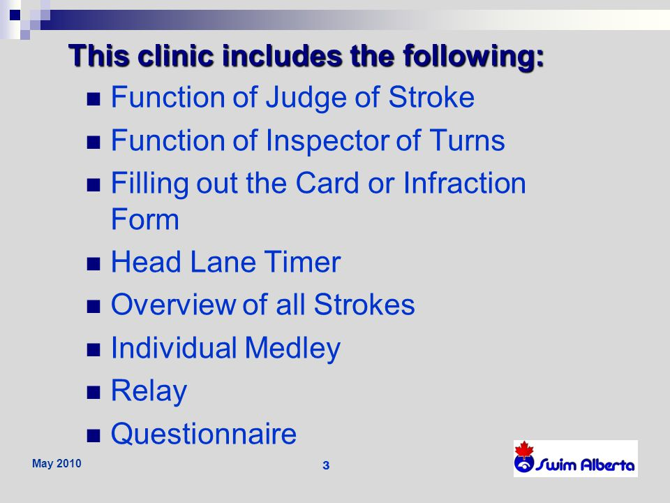This clinic includes the following: Function of Judge of Stroke