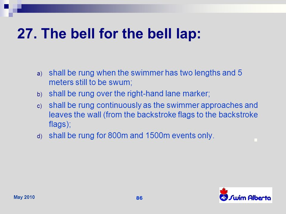 27. The bell for the bell lap: