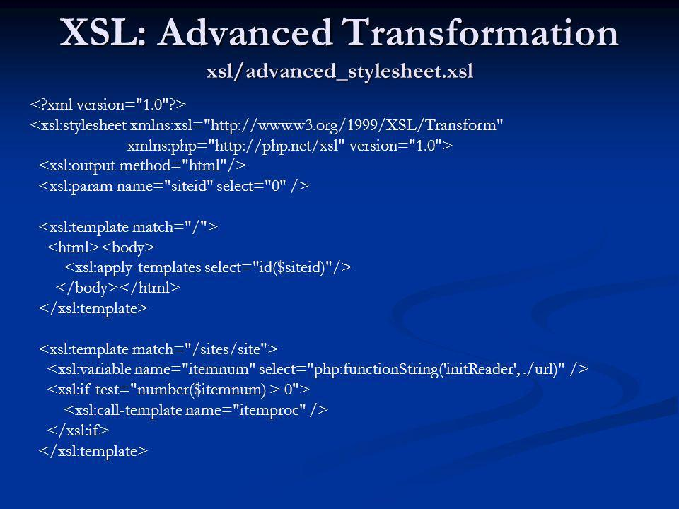 XSL: Advanced Transformation xsl/advanced_stylesheet.xsl