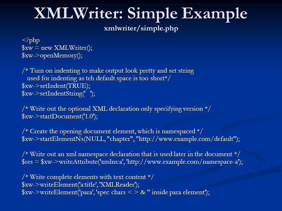 XMLWriter: Simple Example xmlwriter/simple.php