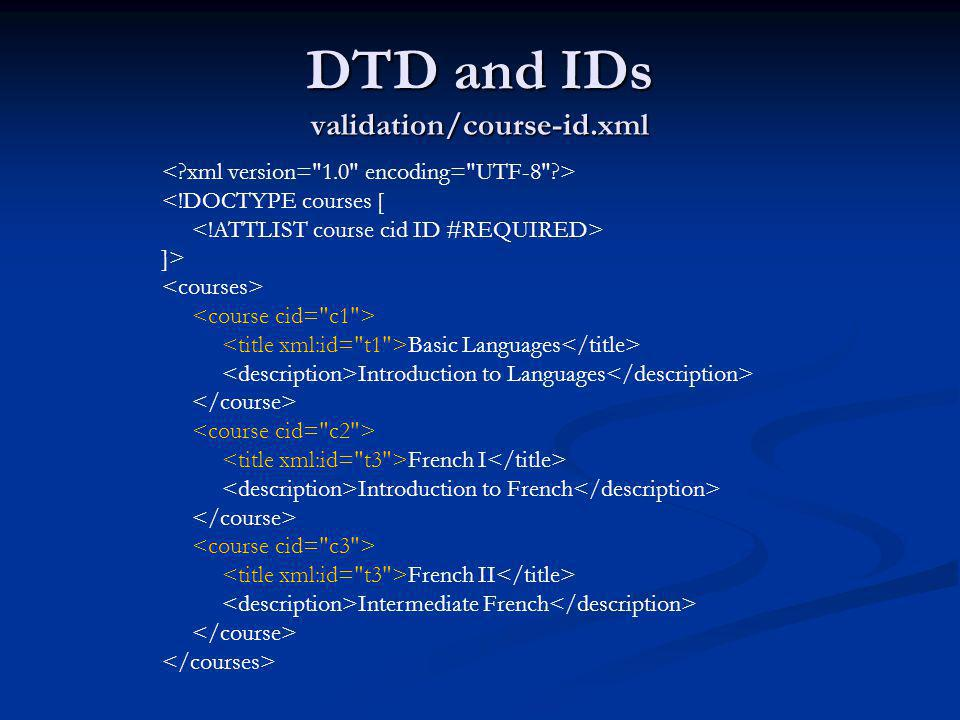 DTD and IDs validation/course-id.xml