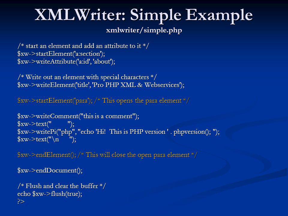 XMLWriter: Simple Example xmlwriter/simple.php