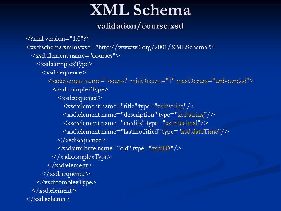 XML Schema validation/course.xsd