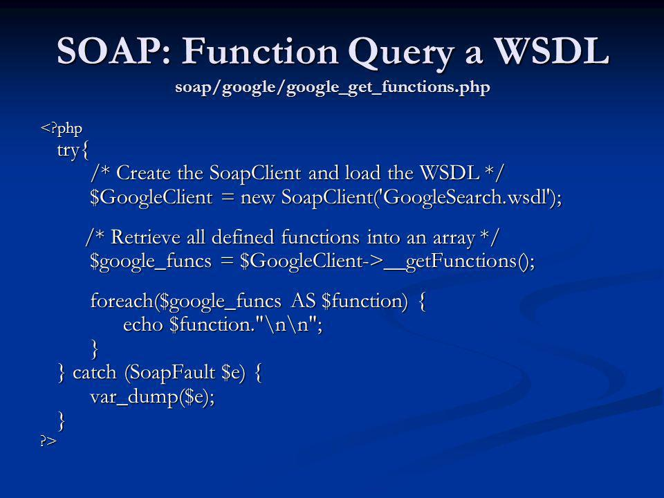 SOAP: Function Query a WSDL soap/google/google_get_functions.php