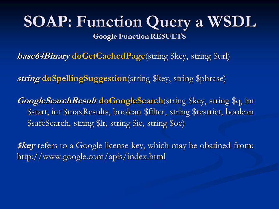 SOAP: Function Query a WSDL Google Function RESULTS