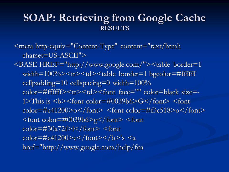 SOAP: Retrieving from Google Cache RESULTS