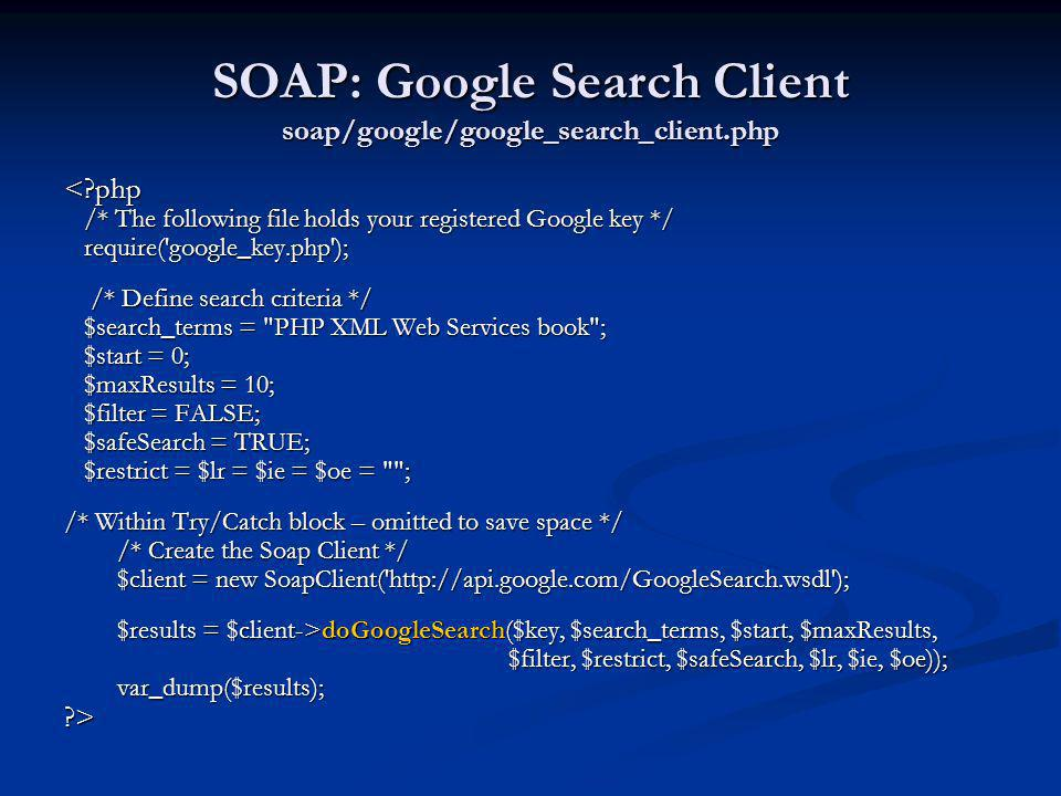 SOAP: Google Search Client soap/google/google_search_client.php